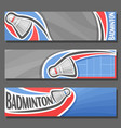 horizontal banners for badminton vector image vector image