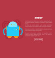 robot web page text sample vector image vector image