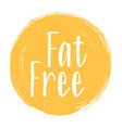 fat free icon label weight loss diet concept vector image