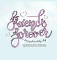 friend forever phrase hand drawn lettering brush vector image vector image
