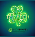 st patrick 17 march neon signs vector image vector image