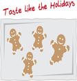 Taste Like The Holidays vector image vector image