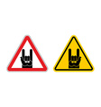 Warning sign of attention rock music Rock hand vector image vector image