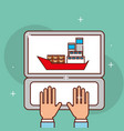 hands working laptop logistic cargo shipping vector image vector image