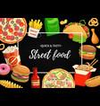 street food poster cartoon takeaway meals vector image vector image