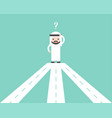 arab businessman confusing with road junction vector image