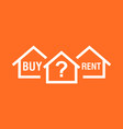 buy or rent house white home symbol with the vector image