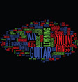 learn to play the guitar online text background vector image vector image