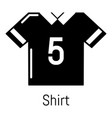 football shirt icon simple black style vector image vector image