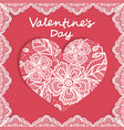 elegant card valentines day with flowers lace and vector image vector image