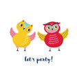 pair of cute joyful owls and let s party lettering vector image vector image