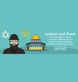 iudaism and thora banner horizontal concept vector image