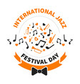international jazz festival day notes and musical vector image
