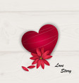 red heart and red flower on white wooden vector image vector image
