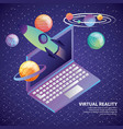 virtual reality laptop 3d rocket planet system vector image
