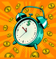 alarm clock with money pop art vector image vector image