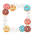 frame with glaze donuts and sprinkles vector image vector image