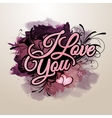 I love you inscription vector image vector image
