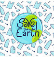 save earth vector image vector image