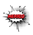 Comic text Mexico sound effects pop art vector image vector image