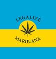 ukrainian flag with a leaf legalized marijuana vector image