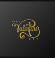 happy valentines day handwriting lettering vector image