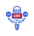 word life news 1987 logo social mass media emblem vector image