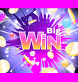 big win bright theme with golden coins vector image vector image