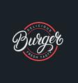 burger hand written lettering logo vector image