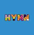 hymn concept word art vector image vector image