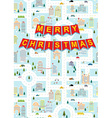 Merry Christmas Greeting card winter city on eve vector image