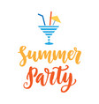 summer party hand drawn poster with ink lettering vector image vector image