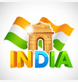 India Gate with Tricolor Flag vector image vector image