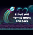 i love you to moon and back valentines day vector image vector image