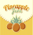 pineapple jam label with title on striped vector image vector image