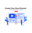 create online video channel concept vector image