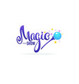 magic show letteing composition for your logo vector image vector image