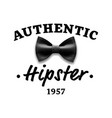 authentic hipster label brand design vector image vector image