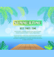 best summertime party promo poster with palms vector image vector image