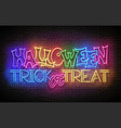glow greeting card with halloween trick or treat vector image vector image