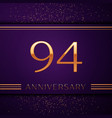 ninety four years anniversary celebration design vector image vector image