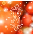 Relax Enjoy the Fall - typographic element vector image