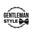 gentleman label design classic sir bow vector image vector image