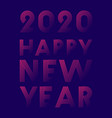 happy new year 2020 background line design for vector image vector image