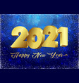 2021 blue 3d new year card snowflakes bg vector image
