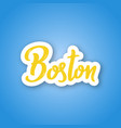 boston - hand drawn lettering name usa city vector image vector image