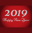 happy new year 2019 white number and text on red vector image