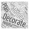 Helpful Home Decorating Tips Word Cloud Concept vector image vector image