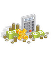 deposit and savings concept calculator and cash vector image vector image