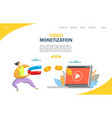 video monetization website landing page vector image